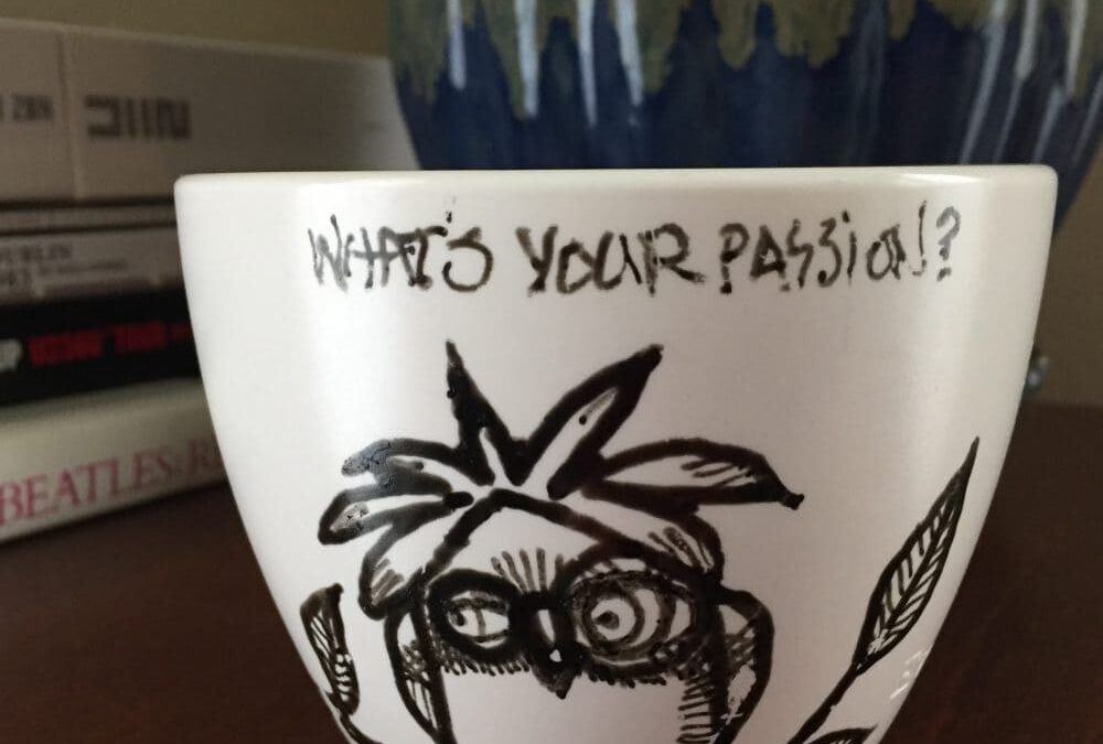What's your passion? – the ever-dreaded question